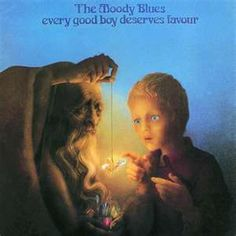 Moody Blues / Every Good Boy Deserves Favour-My favorite album!!!