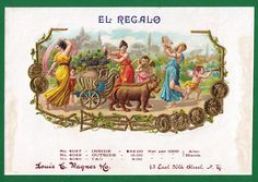 """Label for El Regalo Cigars. - From Litographer Louis Wagner. - Board """"Art-Seductive Women of Cigars Labels"""". Vintage Tags, Vintage Labels, Cigar Box Art, Cigar Boxes, Seductive Women, Gods And Goddesses, Golden Age, Cigars, Art Boards"""