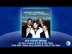Jerry Lawson & Talk of The Town - New Buryin' Ground