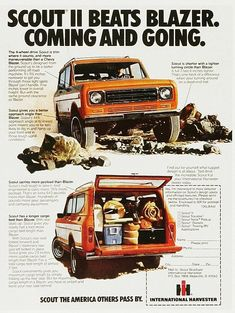 1970 International Scout Ad. My Grandfather had a Scout II. I would love to have one like it one day.