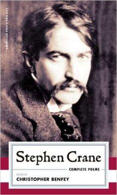 Stephen Crane: Complete Poems (American Poets Project): Stephen Crane, Christopher Benfey: 9781598530933: Amazon.com: Books