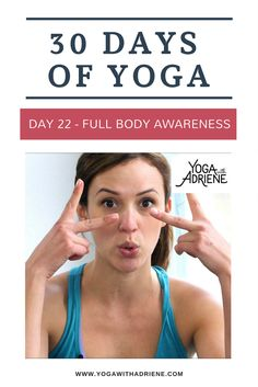 30 Days Of Yoga - Day This is a mindful and juicy yoga practice to assist you in cultivating full body awareness both on and off the mat. Stretch, strengthen, twist and rinse. Play and soothe. Cultivate an appreciation for the entire body. Free Yoga Videos, 30 Day Yoga, Yoga With Adriene, Healthy Vegan Snacks, Yoga Poses For Beginners, Morning Yoga, Yoga Challenge, Yoga Inspiration, Full Body