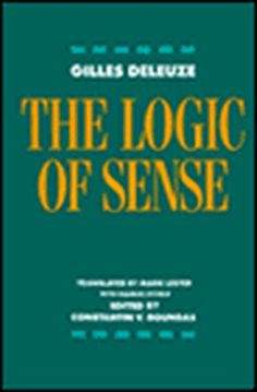 The Logic of Sense, Book by Gilles Deleuze (Paperback) | chapters.indigo.ca