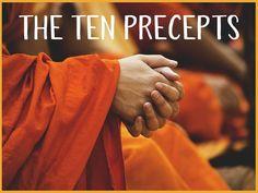 The Ten Precepts - revision