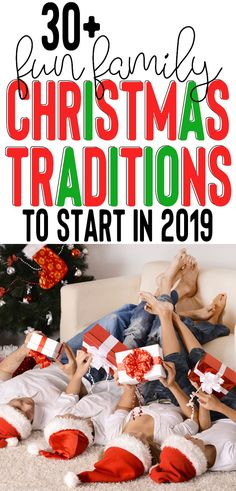Fun Family Christmas Tradition Ideas 2019