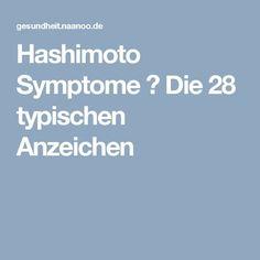 Hashimoto Symptome ▷ Die 28 typischen Anzeichen