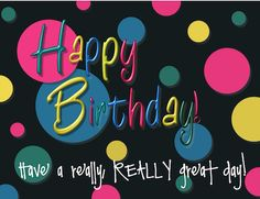 This bold and colorful birthday wish is sure to make their day special. Free online Bright And Bold Birthday Wishes ecards on Birthday Happy Birthday Qoutes, Hd Happy Birthday Images, Birthday Greetings Friend, Happy Birthday Clip Art, Cute Happy Birthday, Birthday Cheers, Birthday Blessings, Birthday Posts, Birthday Wishes Funny