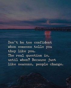 Don't be too confident when you hear some certain words... ( 750 × 930 ) - more at quotethee.com #quote #quotes