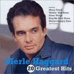 Google Image Result for http://image.lyricspond.com/image/m/artist-merle-haggard/album-merle-haggard-20-greatest-hits/cd-cover.jpg