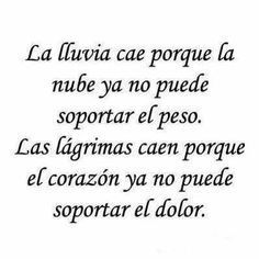 #dolor #llorar Strong Quotes, True Quotes, Words Quotes, Sayings, Deep Quotes, Positive Quotes, Spanish Inspirational Quotes, Spanish Quotes, Frases Bts