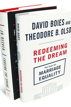 Book Review: 'Redeeming the Dream' by David Boies and Theodore B. Olson and 'Forcing the Spring' by Jo Becker - WSJ http://utahlgbtqstories.org/