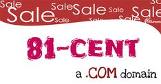 As you known, the 99 cent coupons for a .COM registration are very cheap price at the moment. But it not cheapest. Below are 02 coupons help you buy a .COM domain with just 81 cent, yes, 81 cent only. You can't find this price at anywhere else.