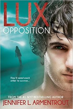 Opposition (A Lux Novel Book 5) (English Edition) eBook: Jennifer L. Armentrout: Amazon.de: Kindle-Shop