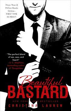 The Bookaholic Zone: Reseña #27: Beautiful Bastard Part.1- Christina Lauren