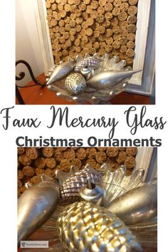 Faux Mercury Glass Christmas Ornaments Antique Bottles, Vintage Perfume Bottles, Antique Glass, Looking Glass Paint, Krylon Looking Glass, Mirror Effect Spray Paint, Glass Christmas Baubles, Large Glass Jars, Old Mirrors