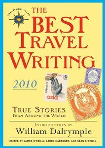 The Best Travel Writing 2010 is the seventh volume in the annual Travelers' Tales series launched in 2004 to celebrate the world's best travel writing — from Nobel Prize winners to emerging new writers.