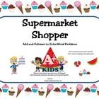 $ Add and Subtract to Solve Word Problems  The Supermarket Shopper is a very versatile activity and allows the teacher to easily provide differentiat...