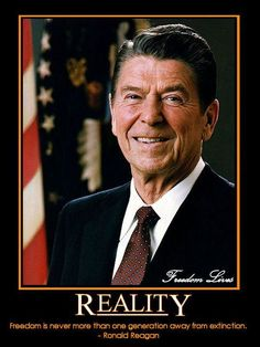 """When I took the oath of office, I pledged loyalty to only one special interest group – 'We the People'."" ~ Ronald Reagan"