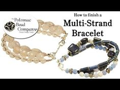 ▶ How to Finish a Multi Strand Bracelet - YouTube free tutorial from The Potomac Bead Company www.potomacbeads.com Buy Online: www.thebeadco.com