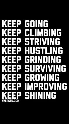 Keep on keeping on. Wise Quotes, Success Quotes, Words Quotes, Motivational Quotes, Inspirational Quotes, Sayings, Positive Motivation, Fitness Motivation Quotes, Positive Quotes