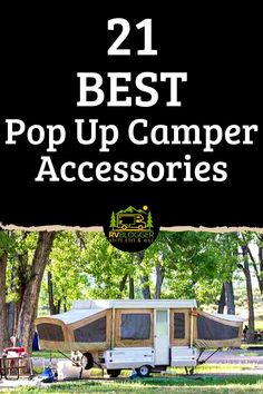 21 Best Pop Up Camper Accessories – RVBlogger Camper Awning Lights, Camper Awnings, Popup Camper, Tent Trailer Camping, Tent Campers, Tent Trailers, Best Pop Up Campers, Happy Campers, Camping Essentials
