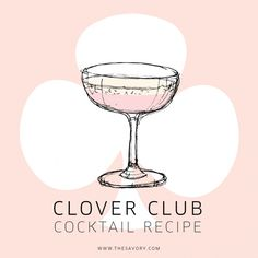 The Classic Clover Club. (Likened to a a Gin-Heavy Cheesecake Smoothie.)