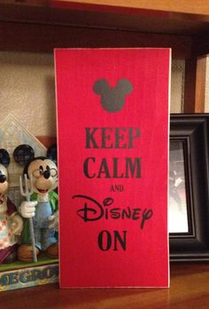 Keep Calm and Disney On - Mickey Mouse - Disneyland - Wall Hanging - Home Decor - Vinyl Lettering