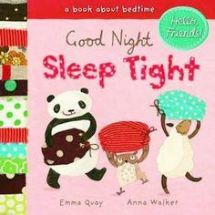 Good Night Sleep Tight (Hello Friends) [Board book] Ethan