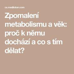 Zpomalení metabolismu a věk: proč k němu dochází a co s tím dělat?