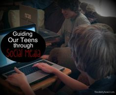 Guiding our Teens through Social Media {and #HomeSchool High Link-Up}~ There's some great advice here!