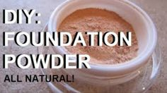 DIY Makeup – Make Your Own All Natural & Organic Cosmetic Foundation Powder