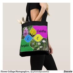 Flower Collage Photograph with Name and Monogram Tote Bag by Zazzle designer Calethia Baker.  Add a name, nickname and monogram and you have a very unique and special bag.  #zazzle #totebag #flowers #floral #monogram #photography #collage