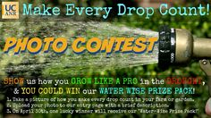 "You could win our ""Water-Wise Prize Pack"" by showing us how you grow like a pro in California's worst drought in history! We want to see your drip irrigation systems, drought-hardy plants, water-efficient landscapes and anything YOU do to make every drop count at your farm or home garden.   ""Water-Wise Prize Pack""  -California Master Gardener Handbook - 2nd Edition -Drip Irrigation in the Home Landscape -California Climate Map  Enter here:  http://tab.fo/3tv0ilk"