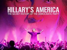 """Hillary's America"" Now The Top Grossing Documentary of 2016 (VIDEO)"