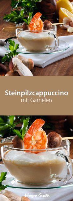 Steinpilzcappuccino mit Garnelen