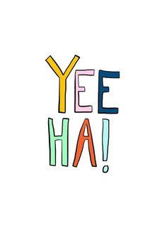 Yee ha!
