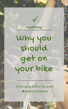 Why you should get on your bike for your wellbeing, mental and physical health
