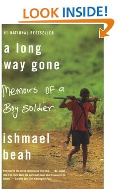 a long way gone memoirs of a boy soldier essay