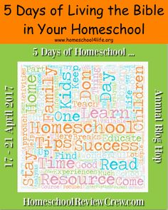 Homeschool 4 Life: 5 Days of Living the Bible in Your Homeschool - 5 Days of Homeschool Blog Hop