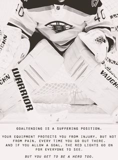 Be the hero - Hockey Goalie