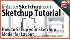 Sketchup Tutorial Model for layout
