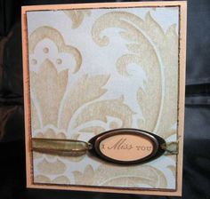 I Miss You by ksaeger - Cards and Paper Crafts at Splitcoaststampers