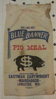 Vintage Blue Banner Pig Meal Cloth Feed Sack 100 lbs Eastman Cartwright | eBay