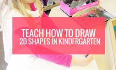 Teach how to draw 2D shapes in kindergarten as a basic, but helpful skill. Use the corners to easily draw a square, triangle, rectangle and hexagon.