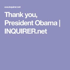 Thank you, President Obama | INQUIRER.net