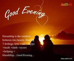 Good evening wishes.