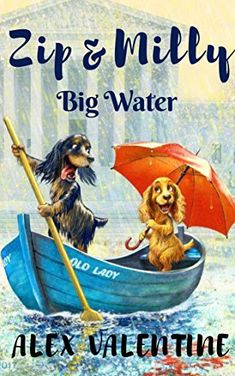 Buy ZIP & MILLY: Big Water by Dr. Alex Valentine and Read this Book on Kobo's Free Apps. Discover Kobo's Vast Collection of Ebooks and Audiobooks Today - Over 4 Million Titles! Dog Books, Dog Stories, Ebook Pdf, Books To Read, This Book, Zip, Water, Dogs, Movie Posters