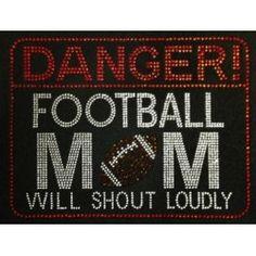 Rhinestone Transfer - Danger: Football Mom