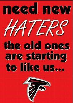 Atlanta Falcons need new haters Atlanta Falcons Memes, Falcons Rise Up, Falcons Football, Football Art, Nfl Flag, Custom Flags, Georgia On My Mind, Football Pictures, Down South