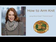 Video on how to knit with your arms instead of needles. Need to try this with my super bulky yarn.